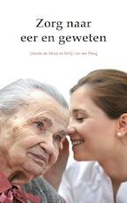 Zorg naar eer en geweten - Jolanda de Mooij, Milly van der Ploeg (ISBN 9789082131413)
