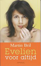 Evelien voor altijd - Martin Bril (ISBN 9789044611540)