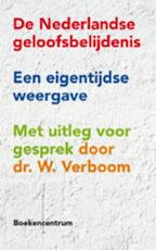 De Nederlandse geloofsbelijdenis - Wim Verboom (ISBN 9789023926009)