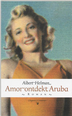 Amor ontdekt Aruba - Albert Helman (ISBN 9789054291244)