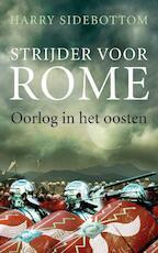 Strijder voor Rome - Harry Sidebottom/ (ISBN 9789025369675)