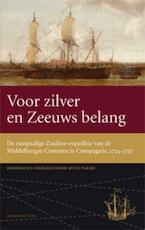 Voor zilver en Zeeuws belang (ISBN 9789057308451)