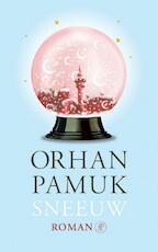 Sneeuw - Orhan Pamuk (ISBN 9789029562782)