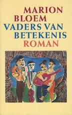 Vaders van betekenis - Marion Bloem (ISBN 9789029580519)