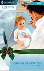 Verrassing op kerstavond - Sarah Morgan (ISBN 9789402507706)