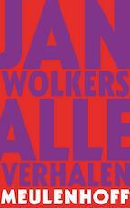 Alle verhalen - Jan Wolkers