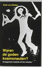 Waren de goden kosmonauten? - Erich Von Däniken (ISBN 9789020232523)