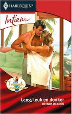 Lang, leuk en donker - Brenda Jackson (ISBN 9789402506815)