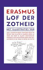 Lof der Zotheid - Desiderius Erasmus (ISBN 9789025364724)
