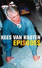 Episodes - Kees van Kooten (ISBN 9789023443766)