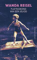 Plattegrond van een jeugd - Wanda Reisel