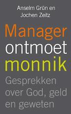 Manager ontmoet monnik - Anselm Grün, Jochen Zeitz