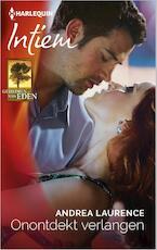 Onontdekt verlangen - Andrea Laurence (ISBN 9789402509755)