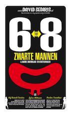 6 tot 8 zwarte mannen - David Sedaris (ISBN 9789048819928)