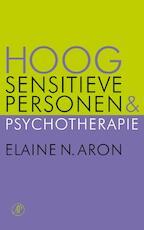 Hoog Sensitieve Personen en psychotherapie - Elaine Aron (ISBN 9789029580182)