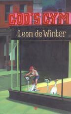God's Gym - Leon de Winter