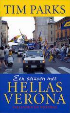 Een seizoen met Hellas Verona - Tim Parks (ISBN 9789029568982)