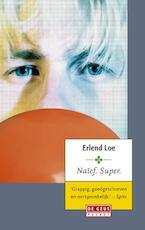 Naief, super - Erlend Loe (ISBN 9789044527148)