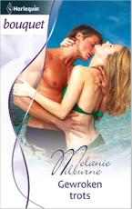 Gewroken trots - Melanie Milburne (ISBN 9789461992536)