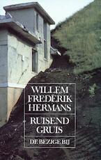 Ruisend gruis - Willem Frederik Hermans
