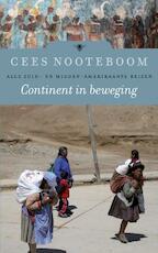 Continent in beweging - Cees Nooteboom