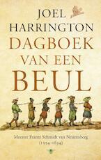 Dagboek van een beul - Joel Harrington (ISBN 9789023482659)