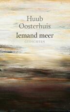 Iemand meer - Huub Oosterhuis (ISBN 9789025904425)