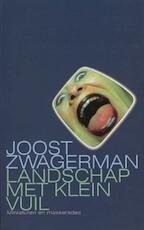 Landschap met klein vuil - Joost Zwagerman (ISBN 9789029577380)