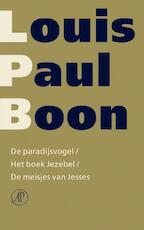 De paradijsvogel / Het boek Jezebel / De meisjes van Jesses - Louis Paul Boon (ISBN 9789029577496)