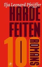 Harde feiten - Ilja Leonard Pfeijffer (ISBN 9789029582643)
