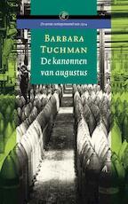 De kanonnen van augustus - Barbara Tuchman (ISBN 9789029592826)