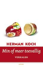Min of meer toevallig - Herman Koch