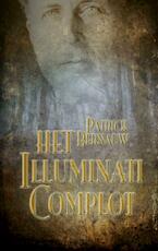 Het Illuminati complot - Patrick Bernauw