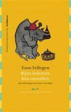 Bijna iedereen kon omvallen - Toon Tellegen (ISBN 9789021432687)