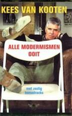 Alle modermismen ooit - Kees van Kooten
