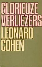 Glorieuze verliezers - Leonard Cohen, John Vandenbergh (ISBN 9789023403678)