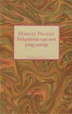 Bekentenis van een jong meisje - Marcel Proust, Ernst van Altena (ISBN 9789065511157)