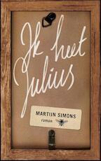 Ik heet Julius - Martijn Simons (ISBN 9789023490678)