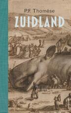 Zuidland - P.F. Thomése (ISBN 9789025446635)