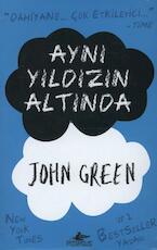 Ayni Yildizin Altinda - John Green (ISBN 9786053430933)