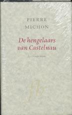 De hengelaars van Castelnau