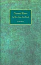 Op weg naar het einde - Gerard Reve (ISBN 9789023400813)