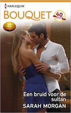 Een bruid voor de sultan - Sarah Morgan (ISBN 9789402514179)