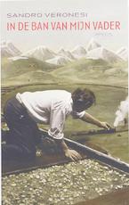 In de ban van mijn vader - Sandro Veronesi (ISBN 9789044612455)