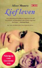 Lief leven - Alice Munro (ISBN 9789044535372)