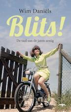 Blits! - Wim Daniels, Wim Daniëls (ISBN 9789400401105)