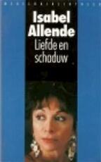 Liefde en schaduw - Isabel Allende, Giny Klatser (ISBN 9789028416772)