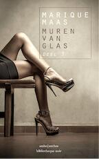 Muren van glas: De bestemming - Marique Maas (ISBN 9789026330339)