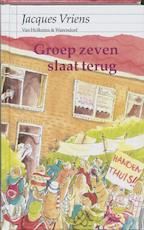 Groep zeven slaat terug - Jacques Vriens (ISBN 9789026999185)