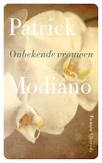 Onbekende vrouwen - Patrick Modiano (ISBN 9789021400648)